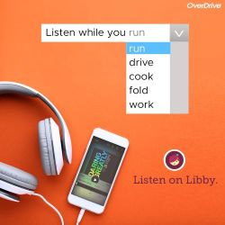 Listen while you run, drive, cook, fold, work. Listen on Libby.